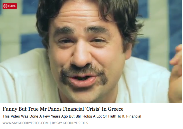 "Funny But True Mr Panos Financial ""Crisis"" In Greece"