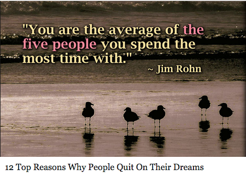 12 Top Reasons Why People Quit On Their Dreams