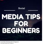 Social Media Marketing Tips For Beginners